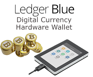 The Ledger Blue Digital Currency Hardware Wallet